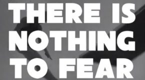 """Text frm performance by Clive Parkinson saying """"There is nothing to fear"""""""